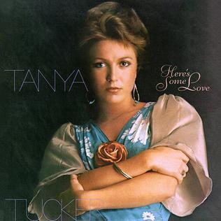<i>Heres Some Love</i> 1976 studio album by Tanya Tucker