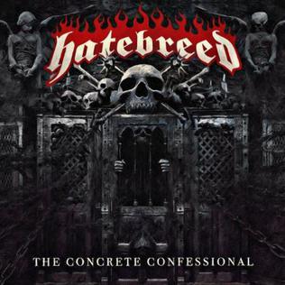 <i>The Concrete Confessional</i> 2016 studio album by Hatebreed