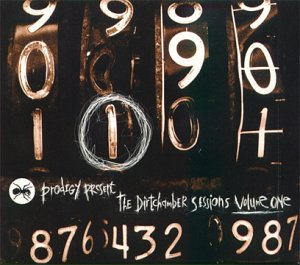 <i>The Dirtchamber Sessions Volume One</i> 1999 compilation album (Mixtape) by The Prodigy (Liam Howlett)