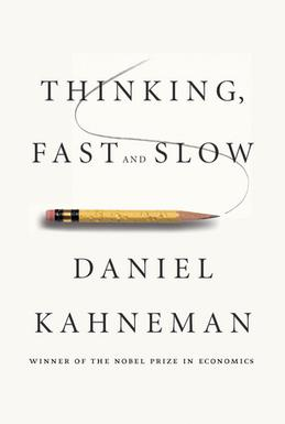 Picture of a book: Thinking Fast And Slow