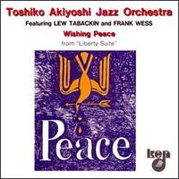 <i>Wishing Peace</i> album by Toshiko Akiyoshi – Lew Tabackin Big Band