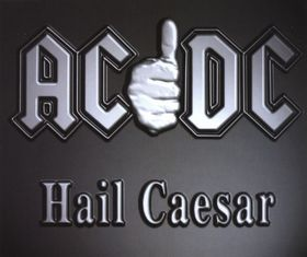 Hail Caesar (song) Song by AC/DC
