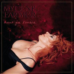 <i>Avant que lombre...</i> 2005 album by Mylène Farmer