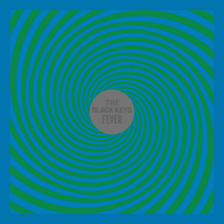 Fever (The Black Keys song) song by American rock band The Black Keys