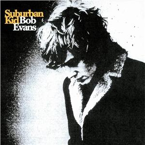 <i>Suburban Kid</i> 2003 studio album by Bob Evans