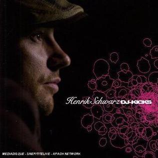 <i>DJ-Kicks: Henrik Schwarz</i> 2006 compilation album by Henrik Schwarz