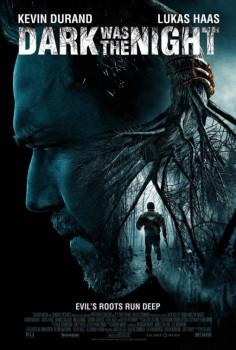 Dark Was The Night 2014 Film Wikipedia