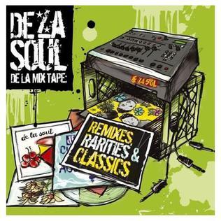 <i>De La Mix Tape: Remixes, Rarities and Classics</i> 2004 compilation album by De La Soul