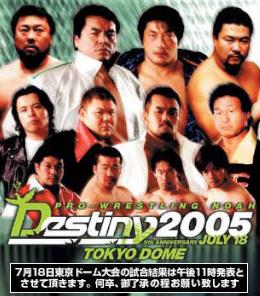 Destiny (2005) 2005 Pro Wrestling Noah event