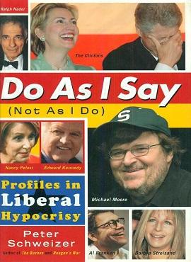 <i>Do as I Say</i> (Not as I Do) book by Peter Schweizer