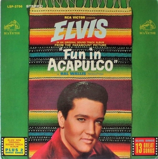 <i>Fun in Acapulco</i> (soundtrack) 1963 soundtrack album by Elvis Presley
