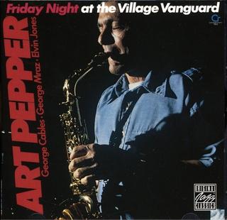 <i>Friday Night at the Village Vanguard</i> 1977 live album by Art Pepper