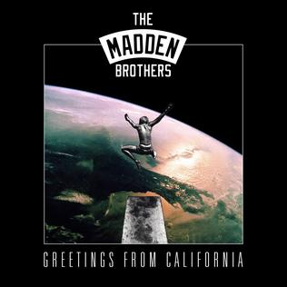 <i>Greetings from California</i> 2014 studio album by The Madden Brothers