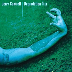 Alice in chains, Killer is me Jerry_Cantrell_Degradation_Trip