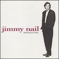 Growing Up In Public Jimmy Nail Album Wikipedia