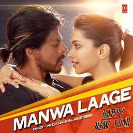 Manwa Laage 2014 Hindi song