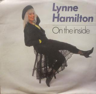 On the Inside (song) 1989 single by Lynne Hamilton