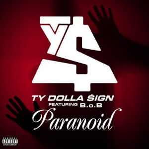 Ty Dolla $ign featuring B.o.B — Paranoid (studio acapella)