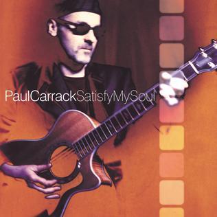 <i>Satisfy My Soul</i> 2000 studio album by Paul Carrack