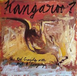 <i>Kangaroo?</i> 1981 studio album by The Red Krayola with Art & Language
