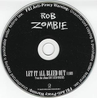 Let It All Bleed Out 2006 single by Rob Zombie