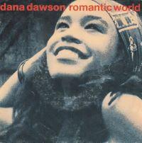 Romantic World 1991 single by Dana Dawson