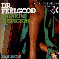 Sneakin Suspicion (song) single by Dr. Feelgood