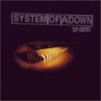 Titelbild des Gesangs Spiders von System of a Down