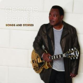 <i>Songs and Stories</i> 2009 studio album by George Benson