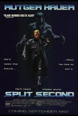 <i>Split Second</i> (1992 film) 1992 American-British science fiction horror film by Ian Sharp and Tony Maylam