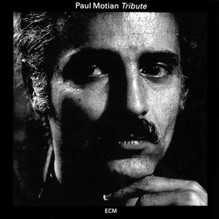 <i>Tribute</i> (Paul Motian album) 1974 studio album by Paul Motian