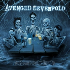 Welcome to the Family (song) 2010 single by Avenged Sevenfold