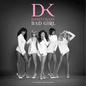 Bad Girl (Danity Kane song) 2008 single by Danity Kane