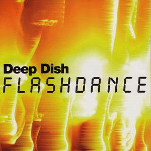 Flashdance (song) 2004 single by Deep Dish
