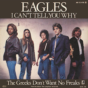 I Cant Tell You Why 1980 single by Eagles