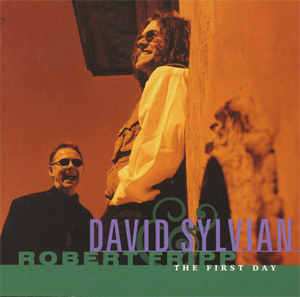 <i>The First Day</i> (David Sylvian and Robert Fripp album) 1993 studio album by David Sylvian and Robert Fripp