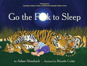Image result for go the fuck to sleep book cover