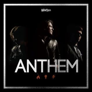 <i>Anthem</i> (Hanson album) 2013 studio album by Hanson