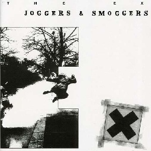 <i>Joggers and Smoggers</i> 1989 studio album by The Ex
