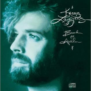 <i>Back to Avalon</i> 1988 studio album by Kenny Loggins