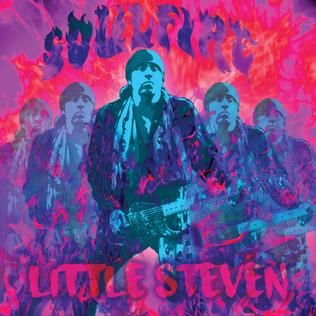 <i>Soulfire</i> (Little Steven album) 2017 studio album by Little Steven