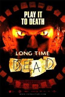 Long Time Dead / Зло от отвъдното (2002)