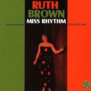 <i>Miss Rhythm</i> 1959 studio album by Ruth Brown