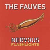 <i>Nervous Flashlights</i> 2006 studio album by The Fauves