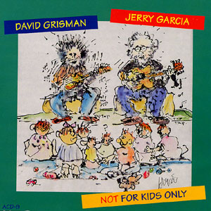 <i>Not for Kids Only</i> album by Jerry Garcia