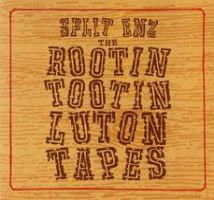 <i>Rootin Tootin Luton Tapes</i> compilation album by Split Enz