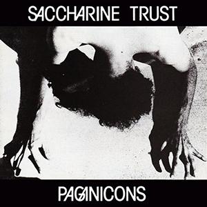 <i>Paganicons</i> 1981 EP by Saccharine Trust