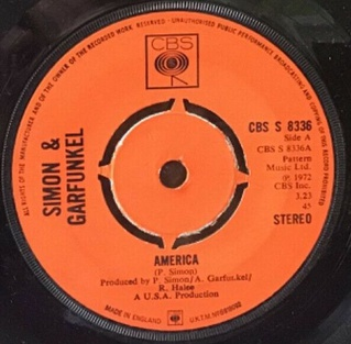 America (Simon & Garfunkel song) original song written and composed by Paul Simon; first recorded by Simon & Garfunkel