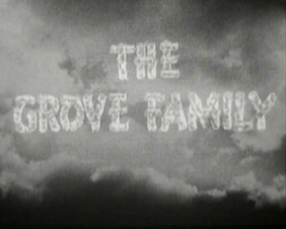 <i>The Grove Family</i>