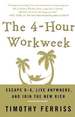 The four hour workweek by tim ferriss